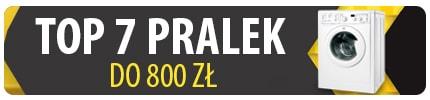 TOP 7 Najtańszych polecanych pralek do 800 zł