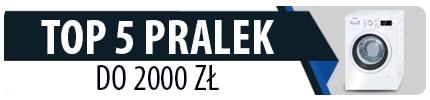 TOP 5 Pralek do 2000 zł dla dużych rodzin