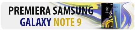 Samsung Galaxy Note9 - Ewolucja, NIE rewolucja!