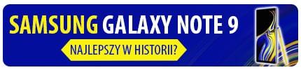 Test i recenzja Samsunga Galaxy Note 9 - Czy warto kupić w 2019?