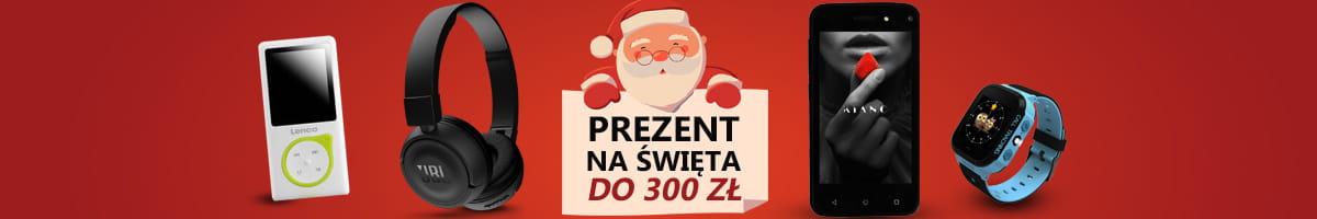 Prezent na Święta do 300 zł - Podaruj Bliskim Coś Przydatnego