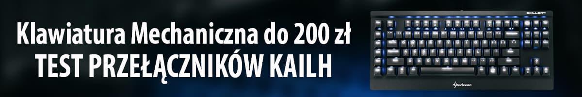 Klawiatura Mechaniczna do 200 zł - Testujemy Przełączniki Kailh