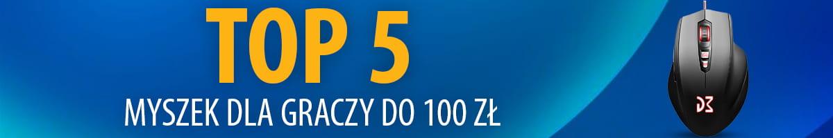 TOP 5 Tanich i dobrych myszek do gier do 100 zł