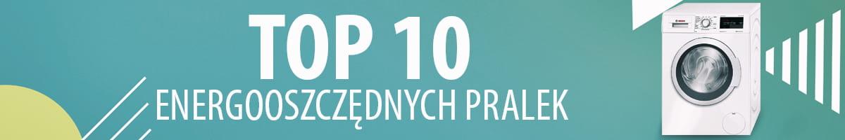 TOP 10 Energooszczędnych pralek z klasą energetyczną A+++
