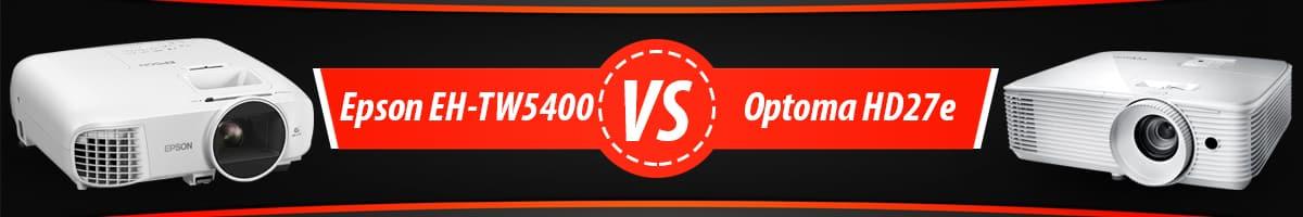 Epson EH-TW5400 vs Optoma HD27e - Porównanie tanich projektorów