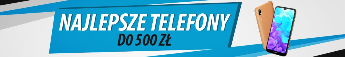 Jaki najtańszy smartfon do 500 zł?