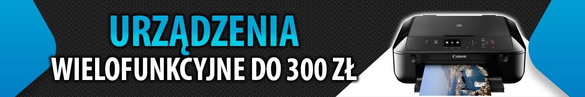 Jakie urządzenie wielofunkcyjne do 300 zł? |TOP 5|